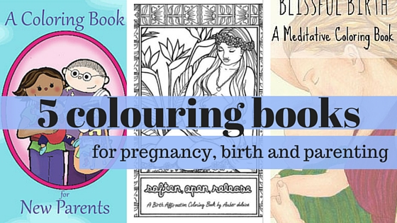 Coloring books for pregnancy, birth & parenting | Elemental Beginnings