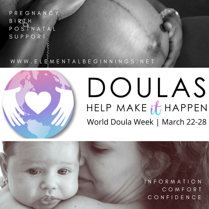 World Doula Week 2018. Doulas help make it happen. Win a doula for your birth at www.elementalbeginnings.net Adelaide residents only