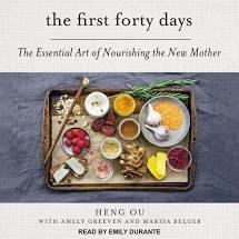 The First 40 Days - the essential art of nourishing the new mother