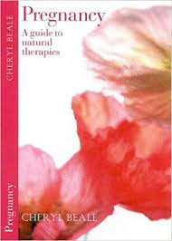 Natural therapies for childbirth book Available for borrowing by clients of Elemental Beginnings