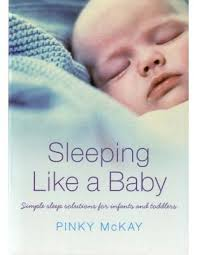 """Sleeping like a baby"" by Pinky McKay.  Available for borrowing by clients of Elemental Beginnings Doula Adelaide"
