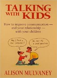 how to improve communications and your relationship with your children.  book cover Available for borrowing by clients of Elemental Beginnings