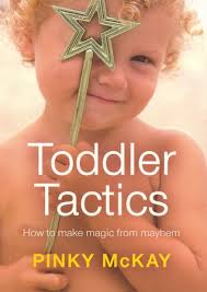 "Available for borrowing by clients of Elemental Beginnings ""Toddler Tactics"" book written by Pinky McKay"